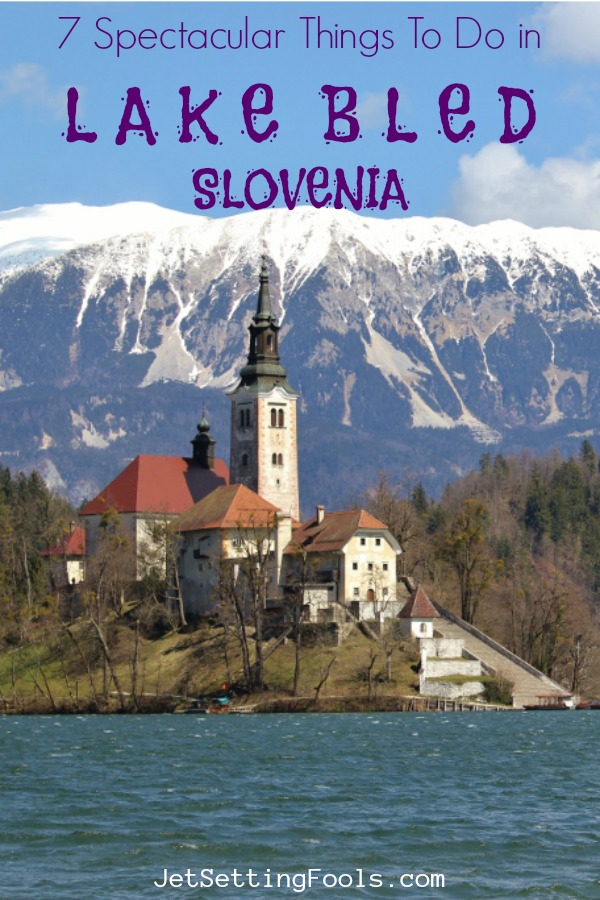 Things To Do Lake Bled, Slovenia by JetsettingFools.com