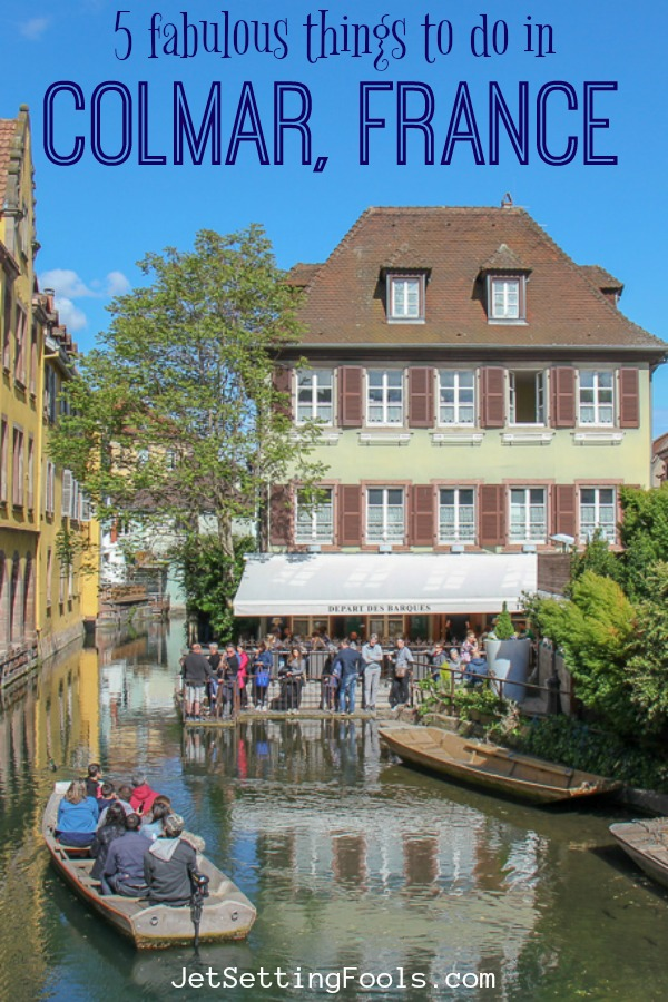 Things To Do in Colmar by JetsettingFools.com