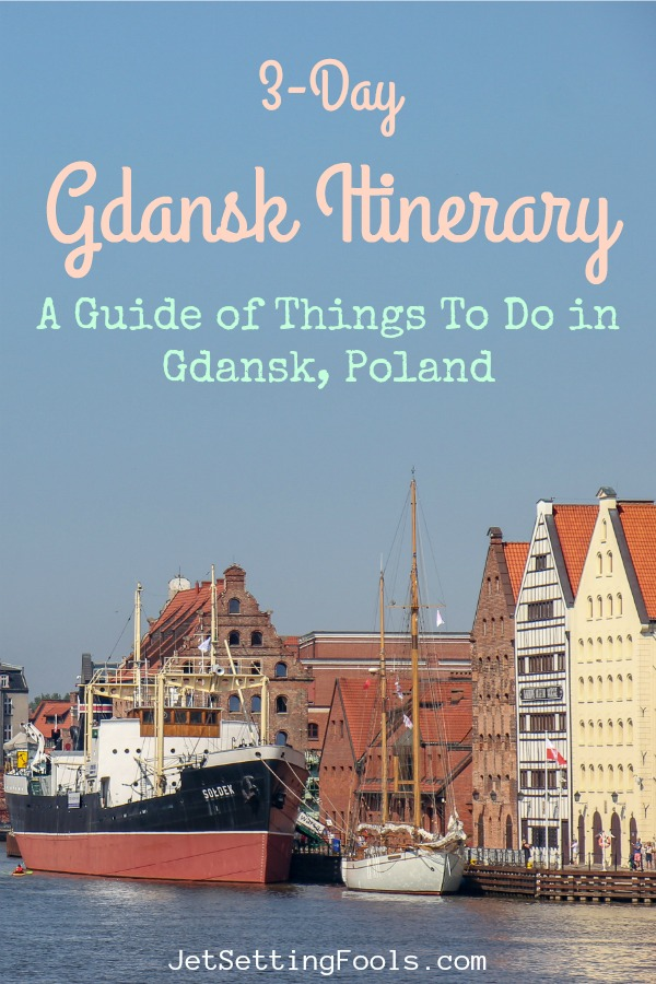 Things To Do in Gdansk Poland by JetSettingFools.com