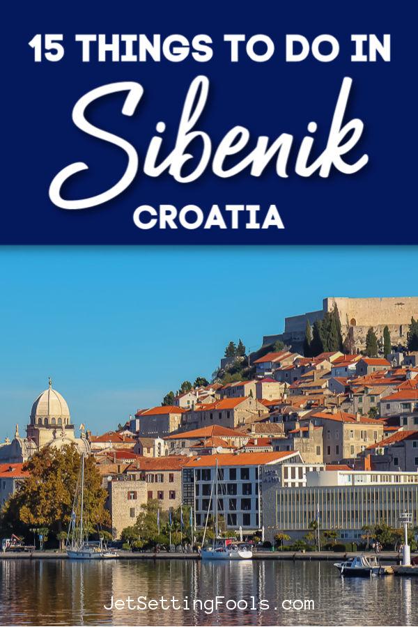 Things To Do in Sibenik, Croatia by JetSettingFools.com