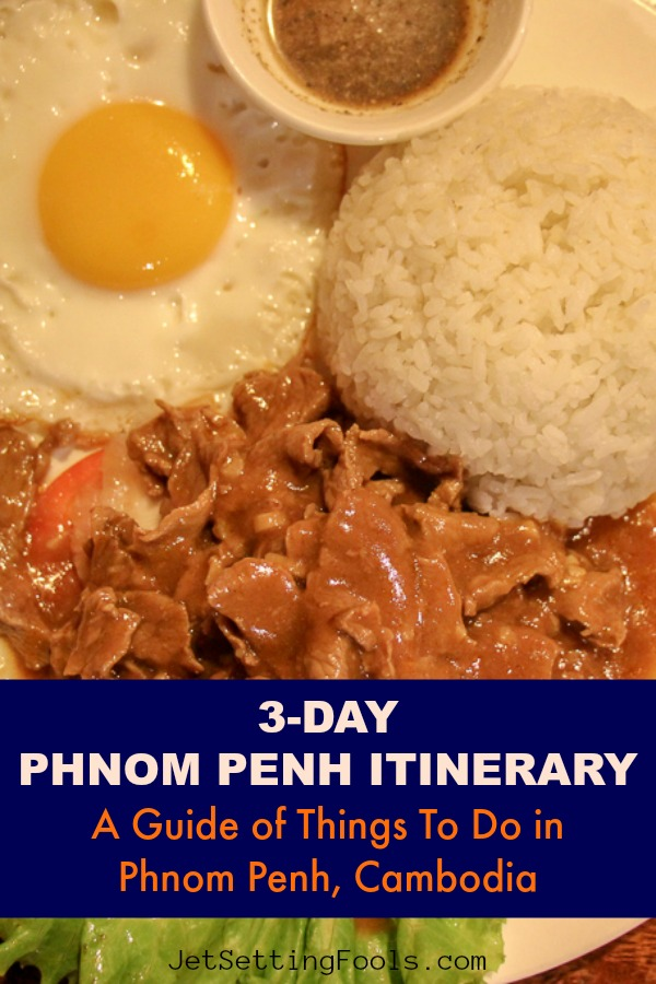 Guide of things to do in Phnom Penh Cambodia by JetSettingFools.com