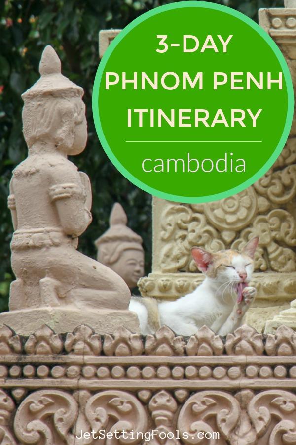 Phnom Penh Itinerary Cambodia by JetSettingFools.com
