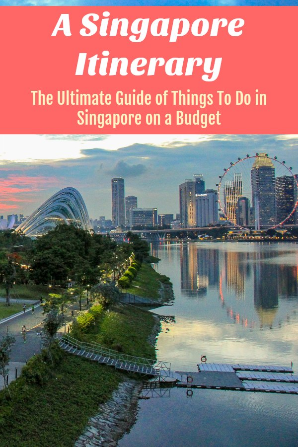 Singapore Itinerary Things To Do in Singapore on a Budget by JetSettingFools.com