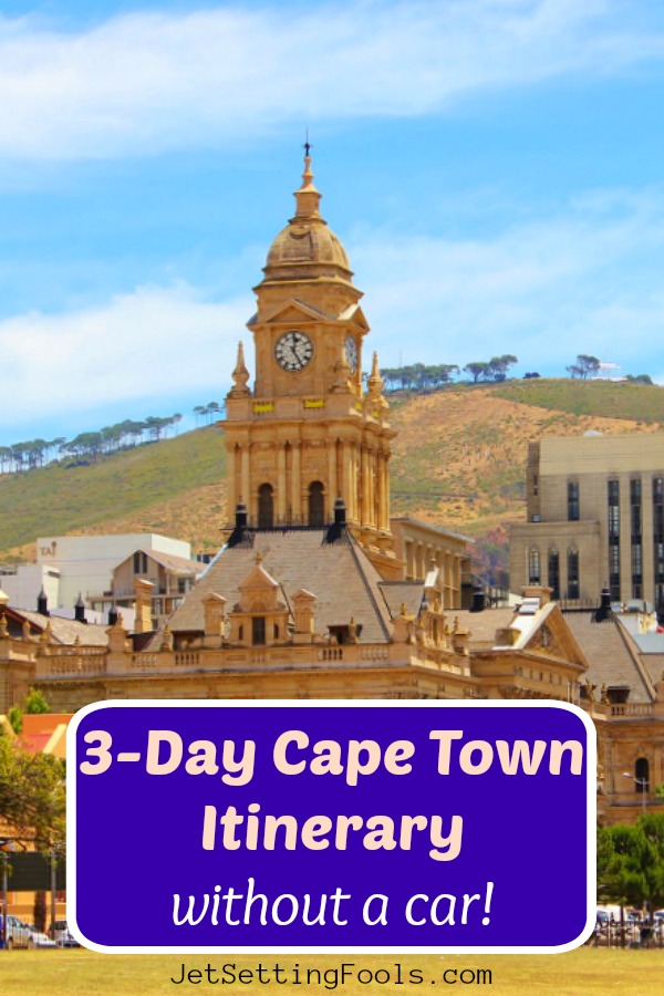 3 Day Cape Town Itinerary No Car by JetSettingFools.com