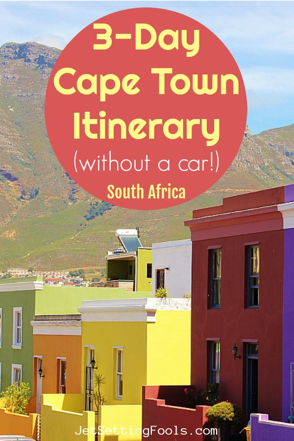 3 Day Cape Town Itinerary South Africa by JetSettingFools.com