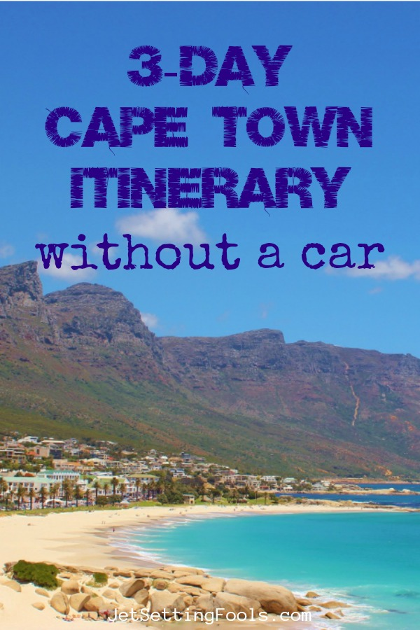3-Day Cape Town, South Africa Itinerary by JetSettingFools.com