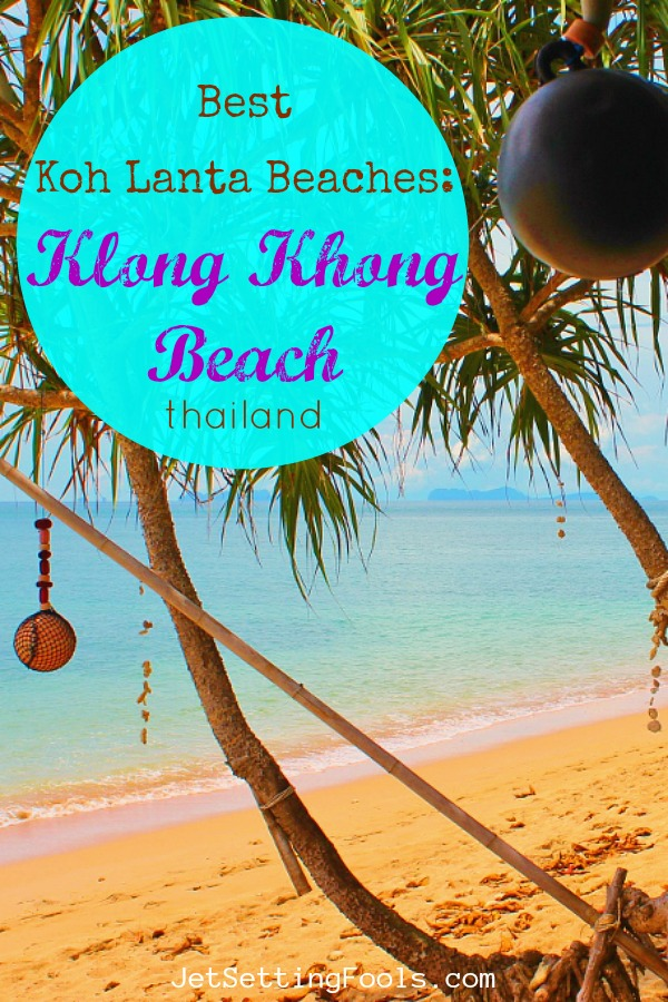 Klong Khong Beach Best Koh Lanta Beaches Thailand by JetSettingFools.com