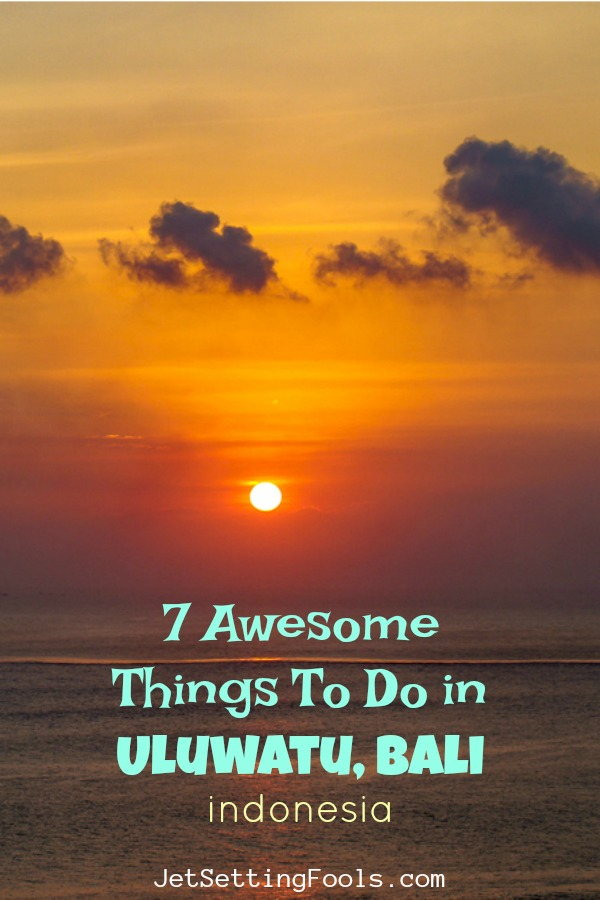 7 Awesome Things To Do in Uluwatu, Bali, Indonesia by JetSettingFools.com