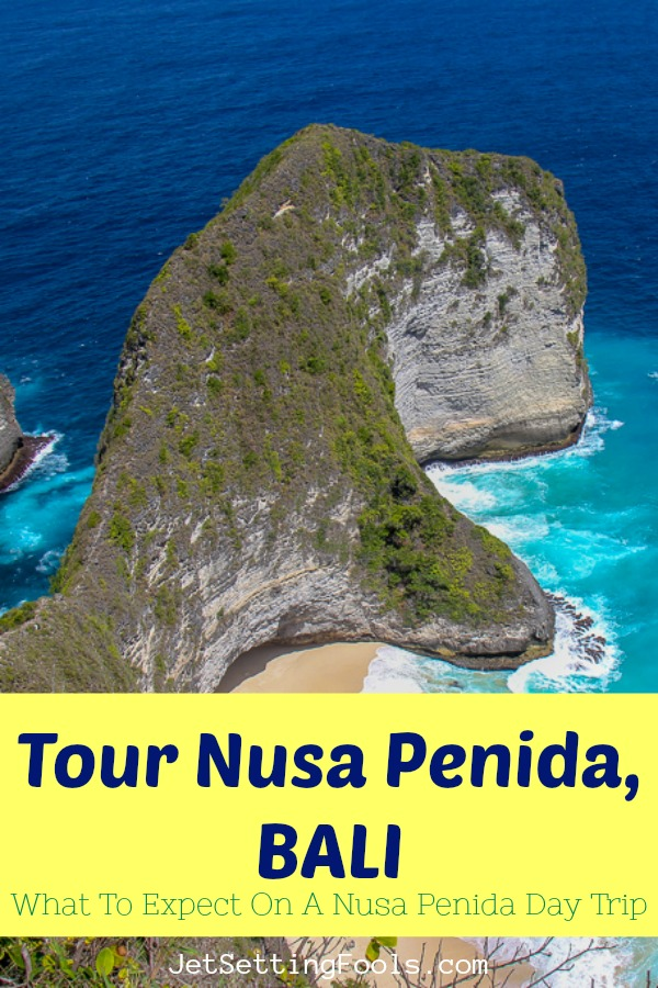Tour Nusa Penida What To Expect on a Nusa Penida Day Trip Bali by JetSettingFools.com
