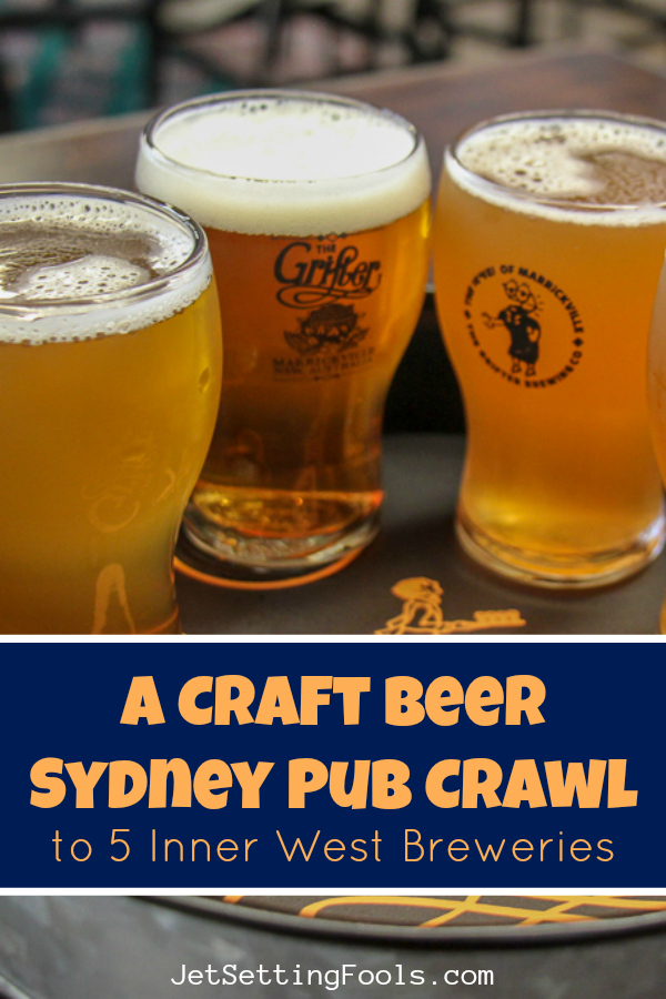 Craft Beer Sydney Pub Crawl 5 Inner West Breweries by JetSettingFools.com