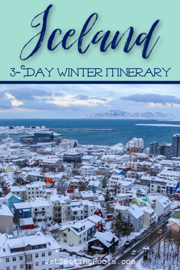 3 Day Iceland Winter Itinerary by JetSettingFools.com