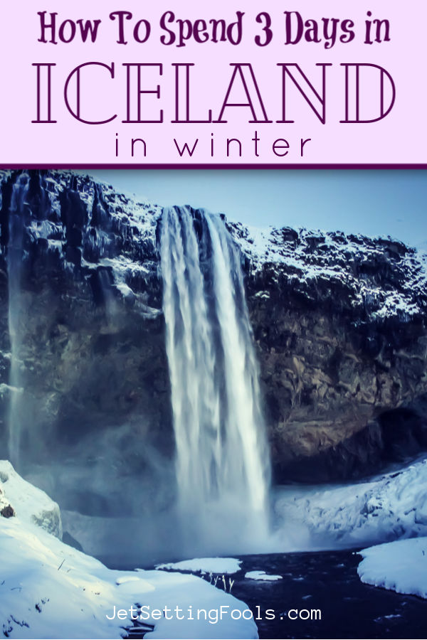 3 Days in Iceland in Winter by JetSettingFools.com