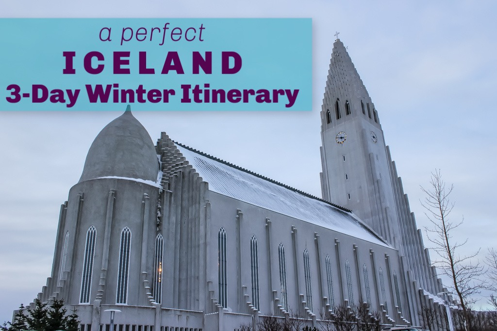 A Perfect 3-Day Iceland Winter Itinerary by JetSettingFools.com