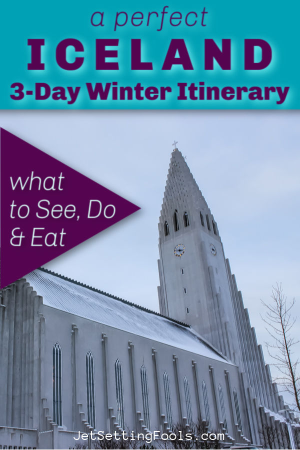 Perfect 3-Day Iceland Winter Itinerary by JetSettingFools.com