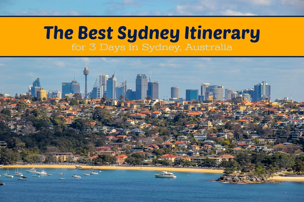 The Best Sydney Itinerary for 3 Days in Sydney, Australia by JetSettingFools.com