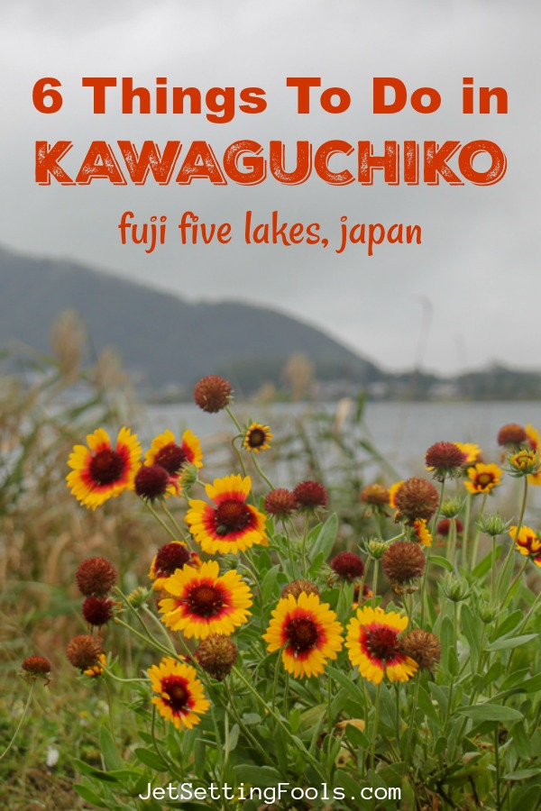 Things to do in Kawaguchiko Japan by JetSettingFools.com