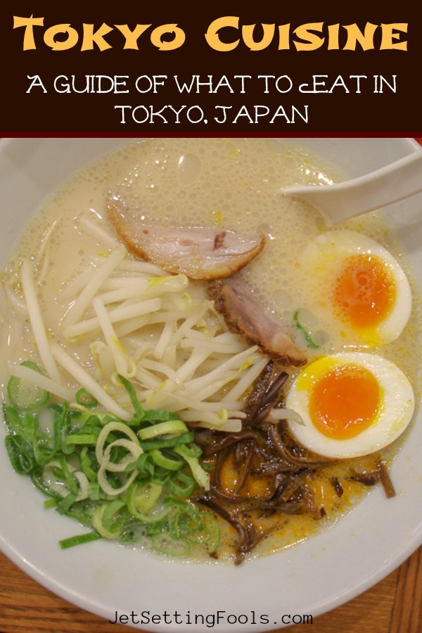 Tokyo Cuisine A Guide of What To Eat in Tokyo Japan by JetSettingFools.com