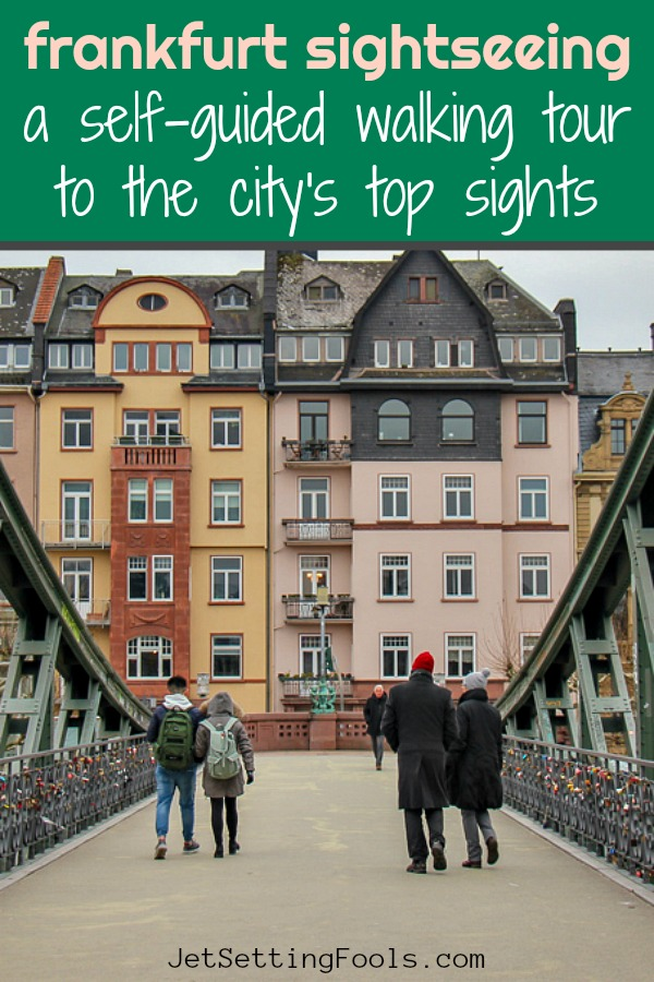 Frankfurt Sightseeing A Self Guided Walking Tour to the City's Top Sights by JetSettingFools.com