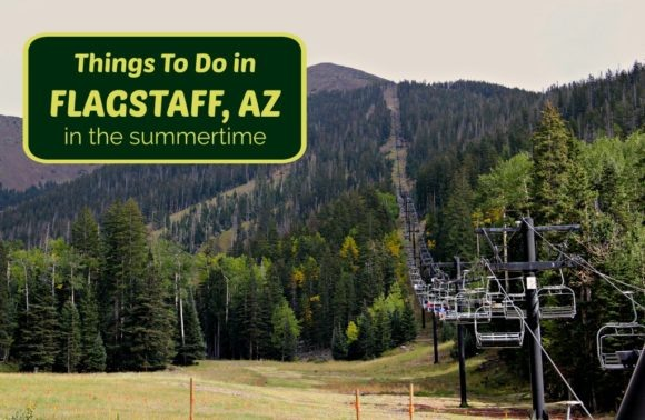 Things to do in Flagstaff, AZ in the summertime by JetSettingFools.com