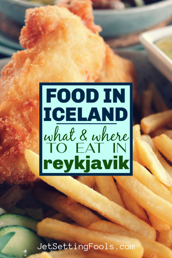 Food in Iceland Eat in Reykjavik by JetSettingFools.com