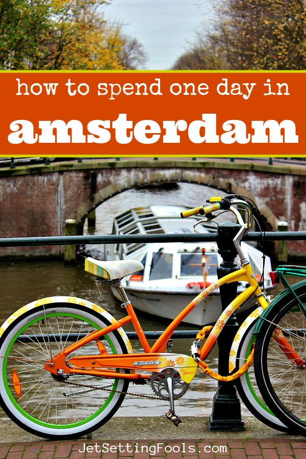 How To Spend One Day in Amsterdam by JetSettingFools.com