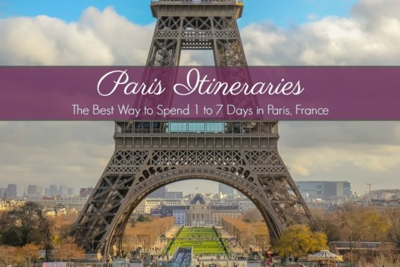 Paris Itineraries The Best Way to Spend 1 to 7 Days in Paris, France by JetSettingFools.com