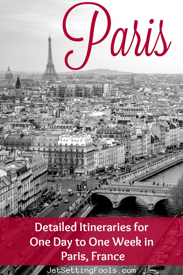 Paris Itineraries for One Day to One Week in Paris France by JetSettingFools.com
