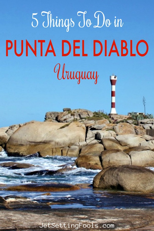 5 Things To Do in Punta del Diablo Uruguay by JetSettingFools.com