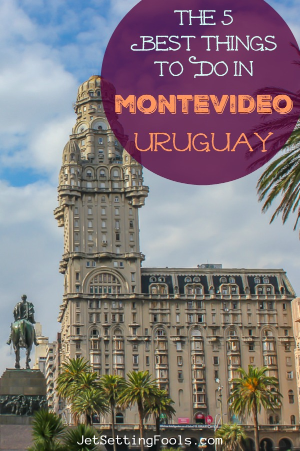 5 things to do in Montevideo, Uruguay by JetSettingFools.com