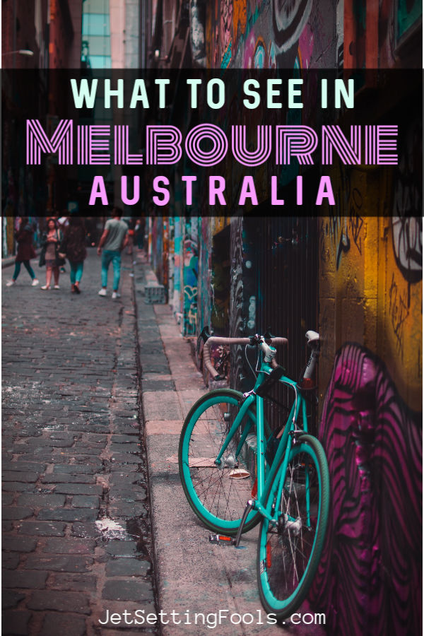 What to see in Melbourne, Australia by JetSettingFools.com