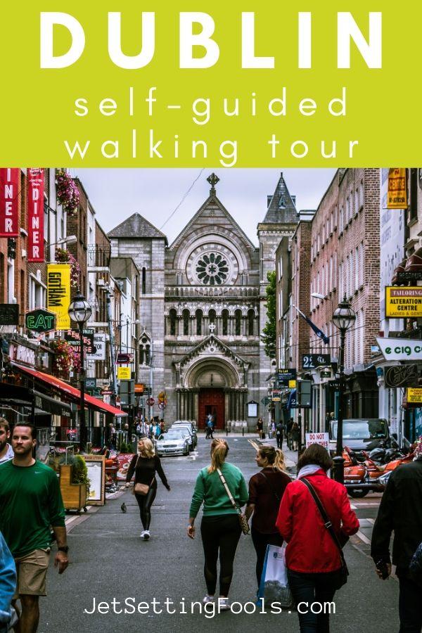 Dublin Self Guided Walking Tour Free by JetSettingFools.com