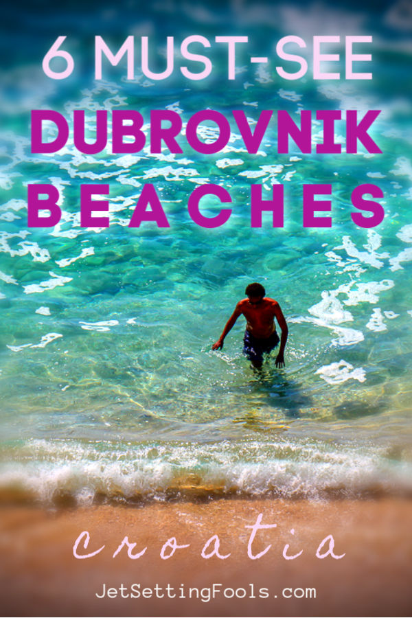 6 Must See Dubrovnik Beaches Croatia by JetSettingFools.com