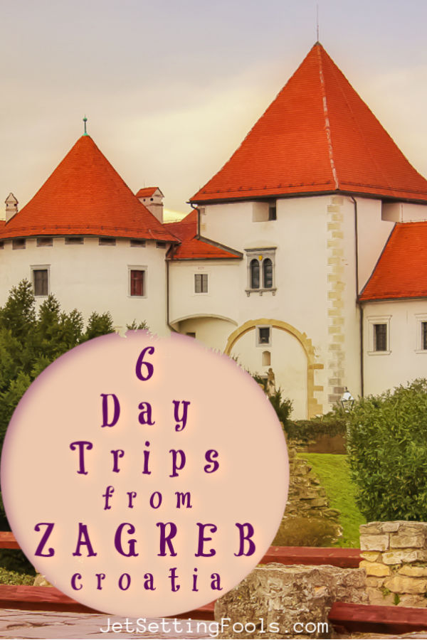 6 Day Trips from Zagreb, Croatia by JetSettingFools.com