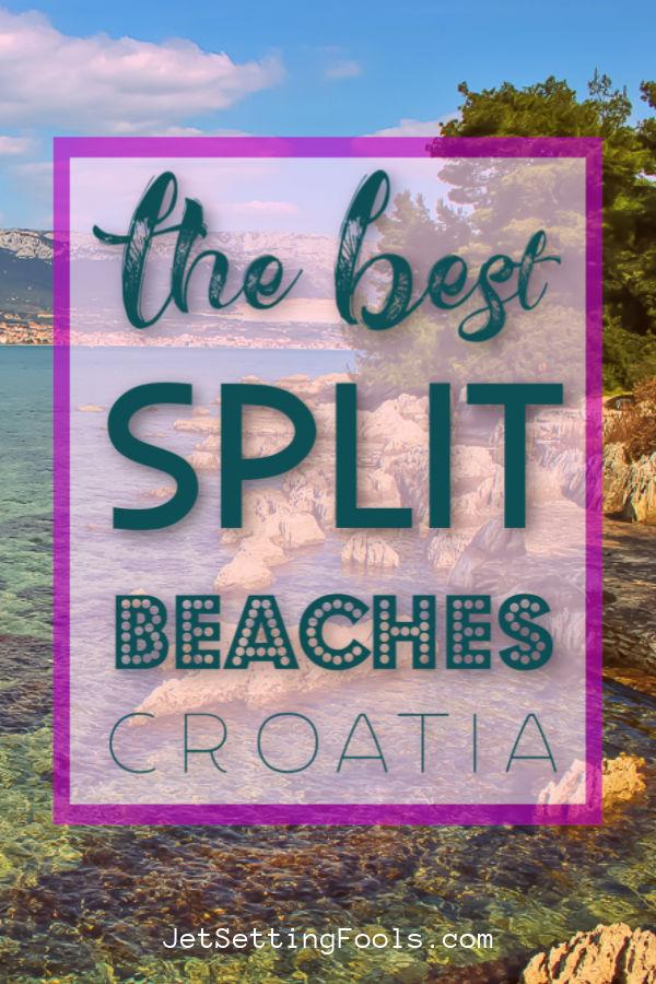 The Best Split Beaches Croatia by JetSettingFools.com