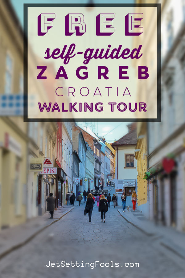 Free Zagreb Walking Tour by JetSettingFools.com