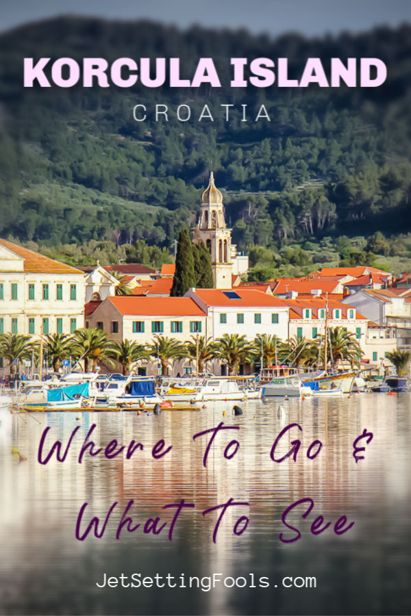 Korcula Island Croatia Where To Go and What To See by JetSettingFools.com