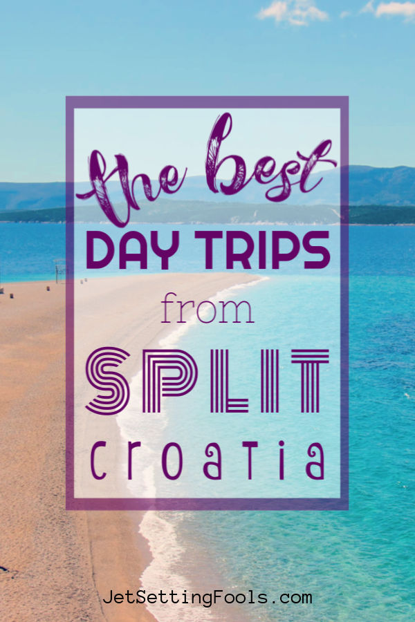 The Best Day Trips From Split Croatia by JetSettingFools.com