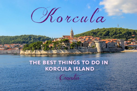 Things To Do in Korcula Island, Croatia by JetSettingFools.com