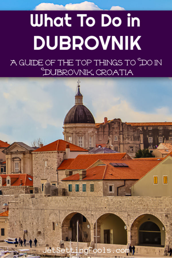 What To Do in Dubrovnik, Croatia by JetSettingFools.com