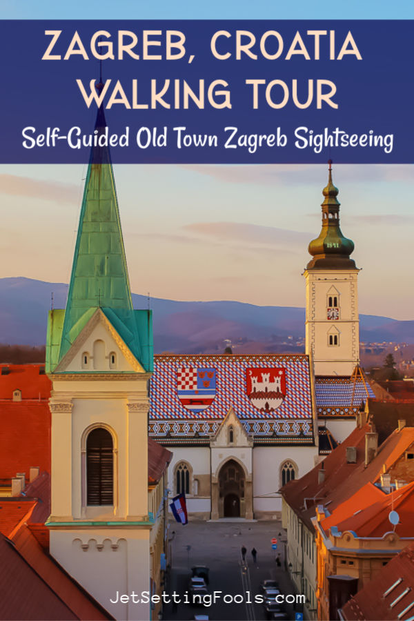 Zagreb Walking Tour Self Guided Old Town Zagreb Sightseeing by JetSettingFools.com