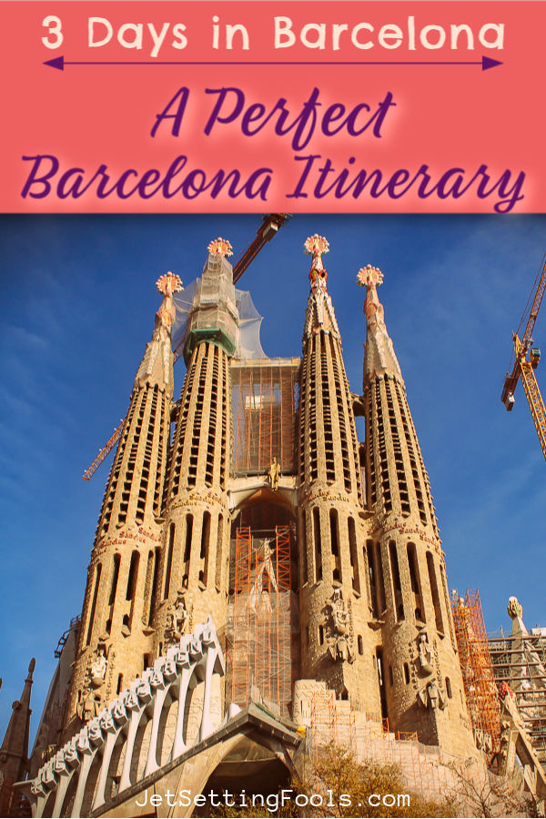 3 Days in Barcelona A Perfect Itinerary by JetSettingFools.com