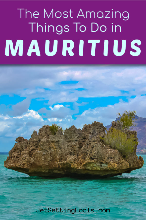 Amazing Mauritius Things To Do by JetSettingFools.com