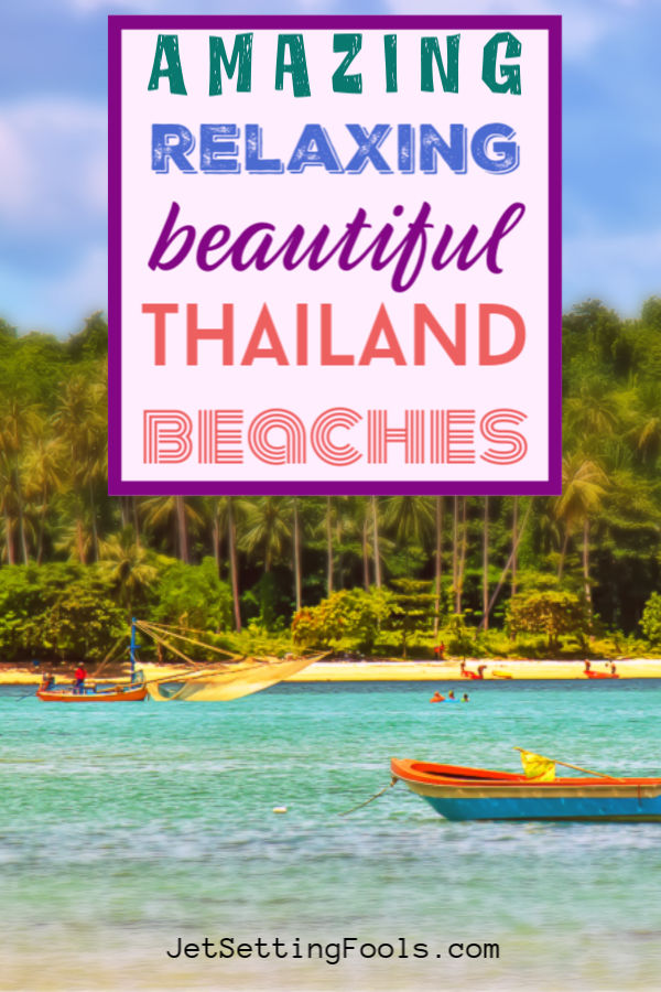 Amazing Relaxing Beautiful Thailand Beaches by JetSettingFools.com