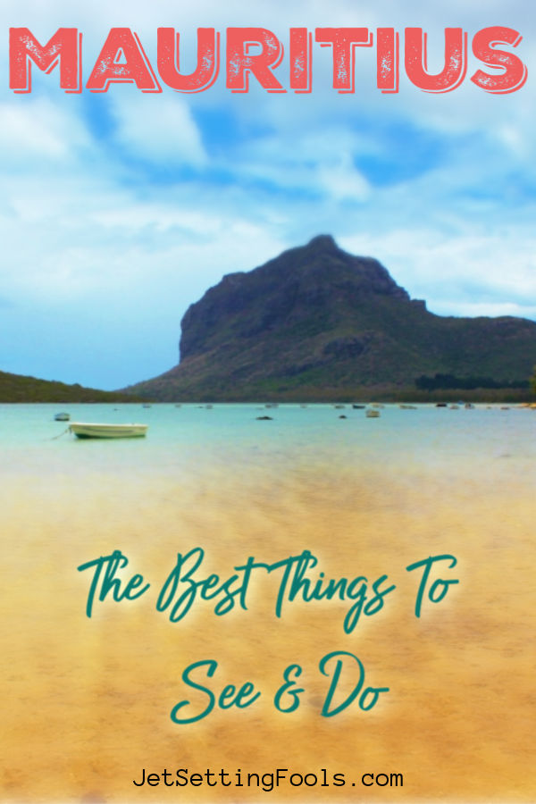 Mauritius Things To Do by JetSettingFools.com