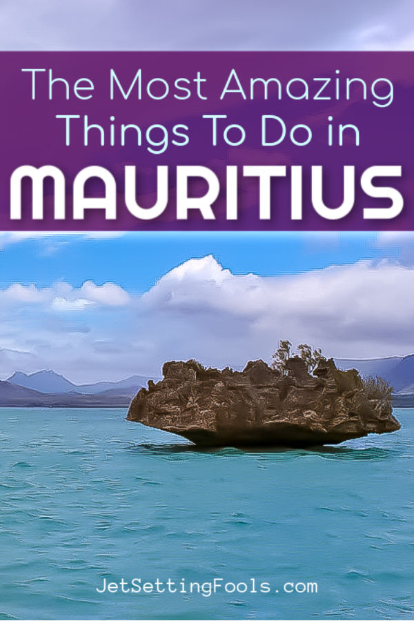 Most Amazing Things To Do in Mauritius by JetSettingFools.com