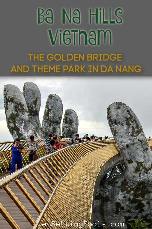 Ba Na Hills Vietnam by JetSettingFools.com