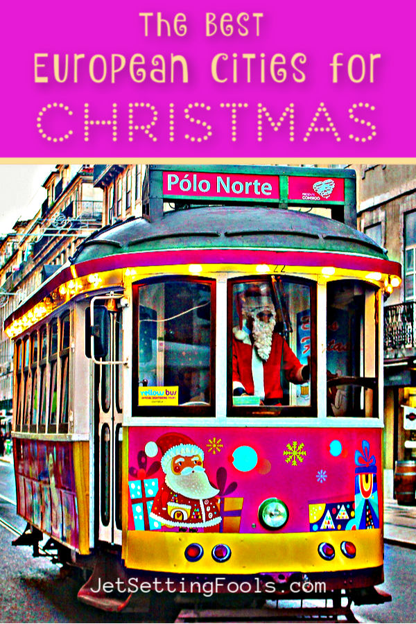 Best European Cities for Christmas by JetSettingFools.com