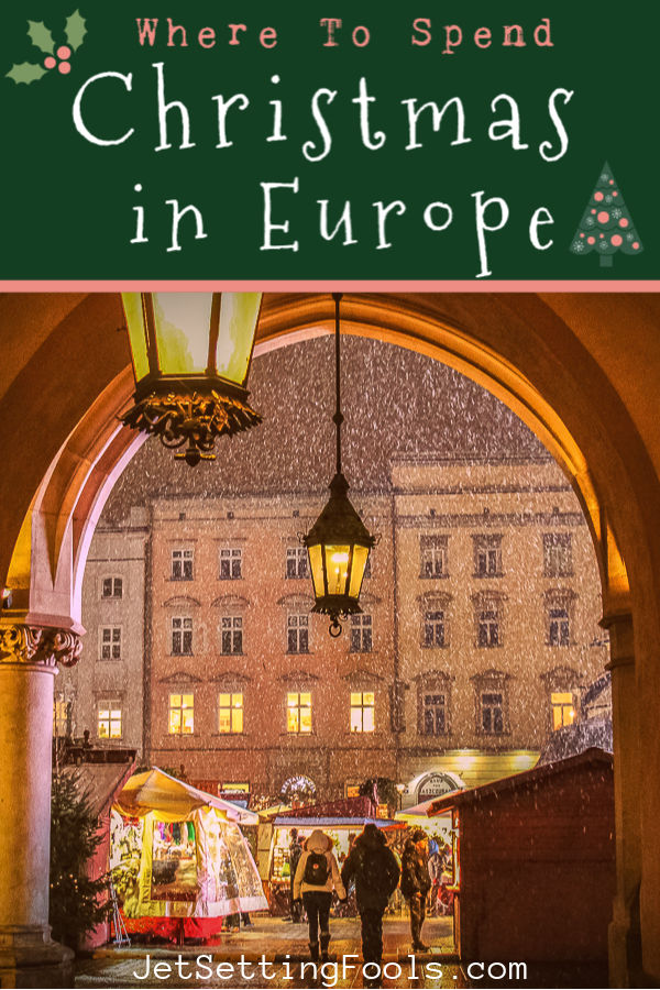 Christmas in Europe Where To Go by JetSettingFools.com