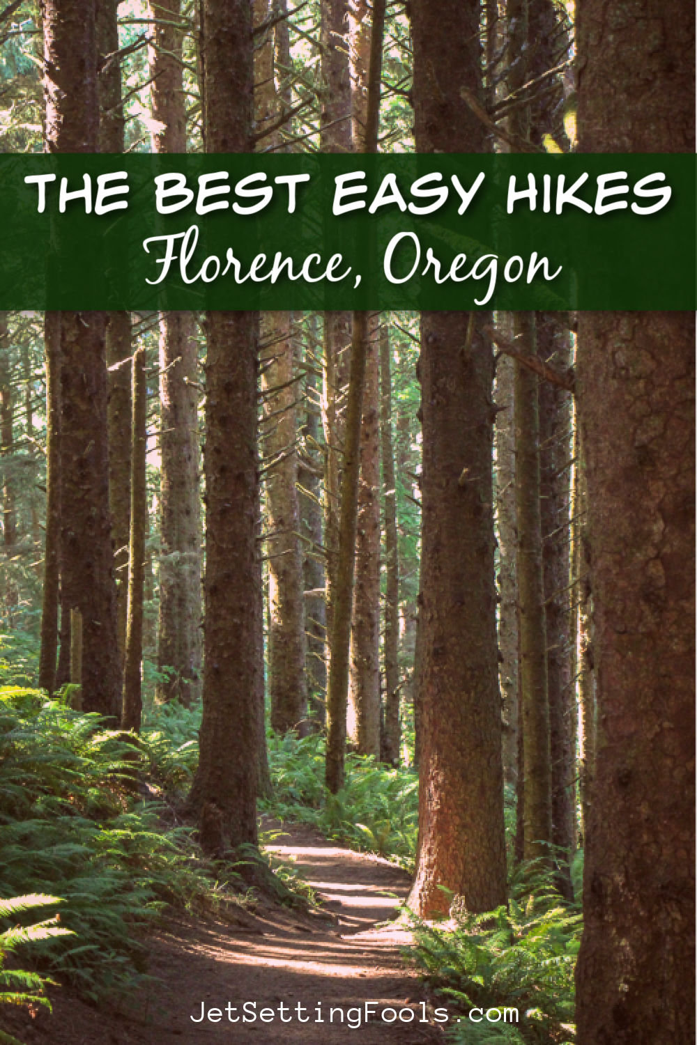 The Best Easy Hikes Florence, Oregon by JetSettingFools.com
