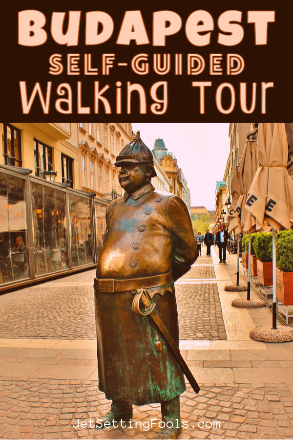 Budapest Self Guided Walking Tour by JetSettingFools.com